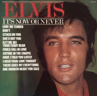 Elvis Presley ‎- It's Now Or Never (LP) (EX-/VG+)